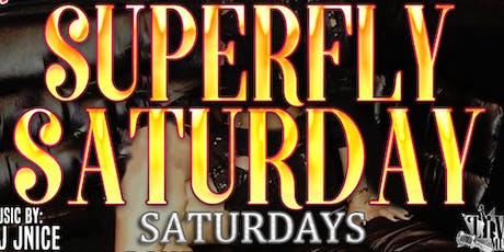 *All New* Superfly Saturday! Live Band and Great Food! tickets