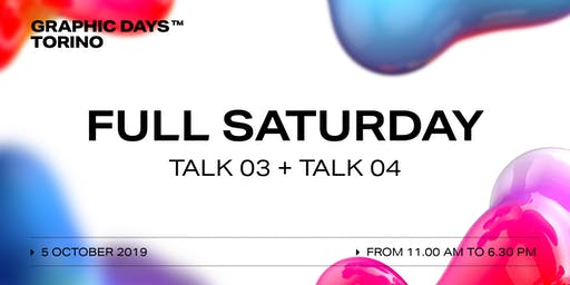 FULL SATURDAY Talks | Graphic Days Torino