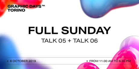 FULL SUNDAY Talks | Graphic Days Torino biglietti