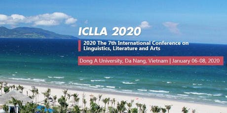 The 7th International Conference on Linguistics, Literature and Arts (ICLLA 2020) tickets
