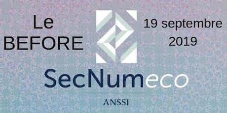 """Le """"BEFORE"""" SECNUMECO #3 : Sécurité numérique et sécurité économique, de la sensibilisation à l'acculturation tickets"""
