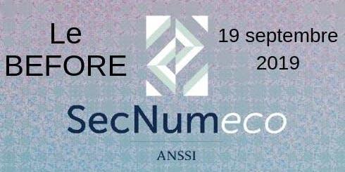 """Le """"BEFORE"""" SECNUMECO #3 : Sécurité numérique et sécurité économique, de la sensibilisation à l'acculturation"""