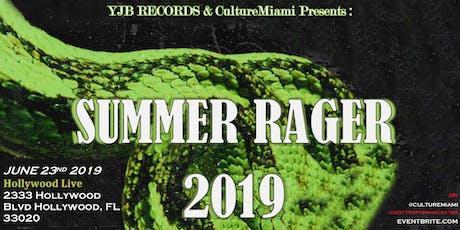 SUMMER RAGER 2019 tickets