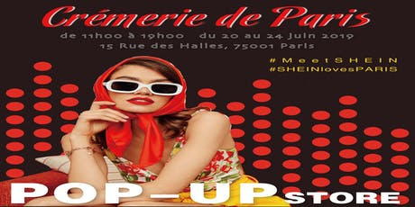 POP UP STORE SHEIN à Paris tickets