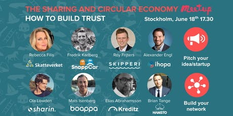 Sharing & Circular economy panel around trust &startup pitches&networking tickets