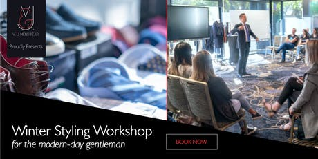 Styling workshop for the modern-day gentleman $179 redeemable gift voucher tickets
