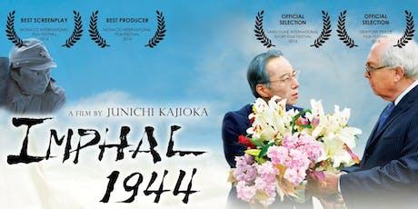 "Japanese English film screening ""IMPHAL 1944"" & Director's Talk by Junichi Kajioka tickets"