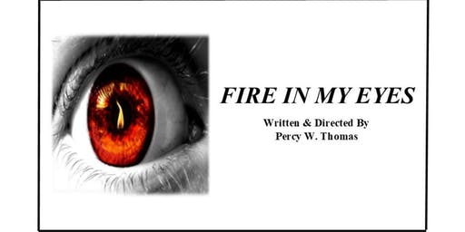 """Fire In My Eyes"""