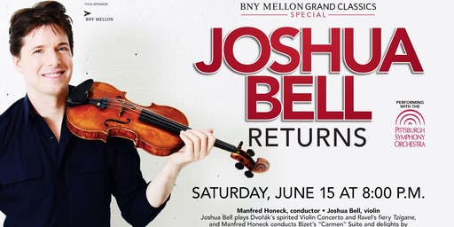 Joshua Bell with the Pittsburgh Symphony Orchestra