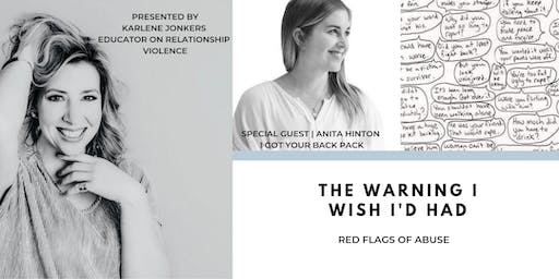 The Warning I Wish I'd Had - Red Flags of Abuse