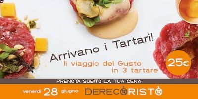 Arrivano i Tartari! Il viaggio del Gusto in 3 tartare! €25