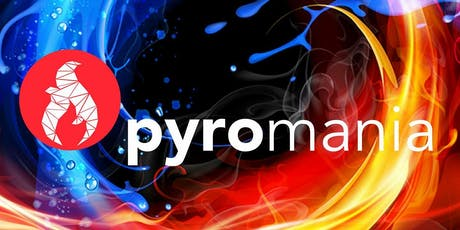 Pyromania July 2019 tickets