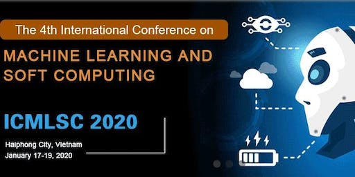 4th International Conference on Machine Learning and Soft Computing: ICMLSC