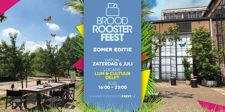 Broodroosterfeest - Zomereditie tickets