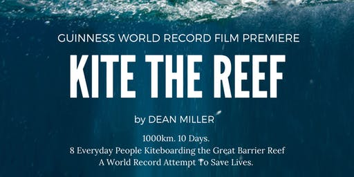 KITE THE REEF - MOVIE PREMIERE, PORT DOUGLAS (GUINNESS WORLD RECORD)