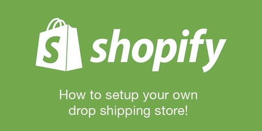 Dropshipping with Shopify Workshop