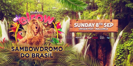 elrow Mallorca - Sambowdromo do Brasil