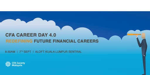 CFA Society Malaysia Career Day 4.0: Redefining Future Financial Careers