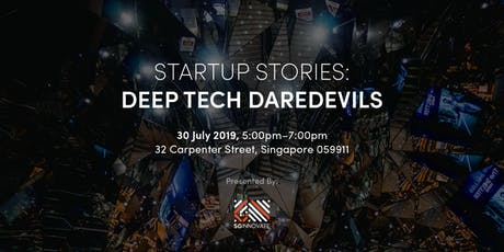 Startup Stories: Deep Tech Daredevils tickets