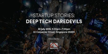 Startup Stories: Deep Tech Daredevils tickets