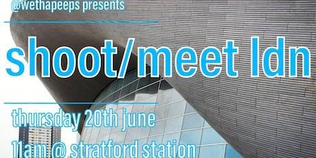 shoot/meet ldn june tickets