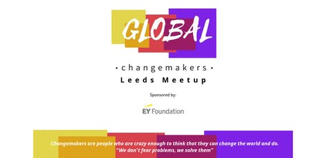 Global Changemakers Meetup Leeds tickets