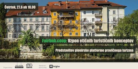 Fairbnb.coop: Vzpon etičnih turističnih konceptov Tickets