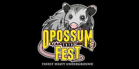 Opossum Fest 2019 - Finest Heavy Underground Tickets