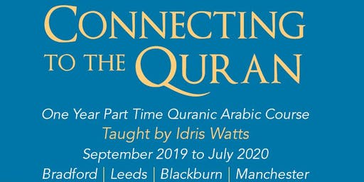Connecting to the Quran Open Day Leeds