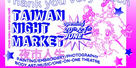 Taiwan Night Market ☆✿夜 市 人 生✿☆ tickets