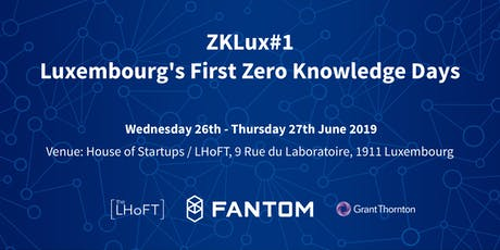 ZKLux#1: Luxembourg's First Zero Knowledge Days billets