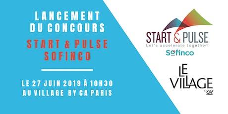 Kick-off ! Lancement du concours « Start & Pulse Sofinco » billets
