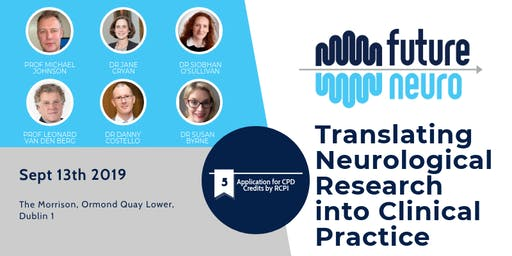 Translating Neurological Research into Clinical Practice