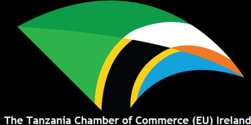 EXHIBITION & LAUNCH OF THE TANZANIA CHAMBER OF COMMERCE (EU) IRELAND
