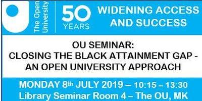 Closing the Black Attainment Gap: An Open University Approach