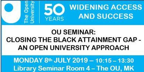 Closing the Black Attainment Gap: An Open University Approach  tickets