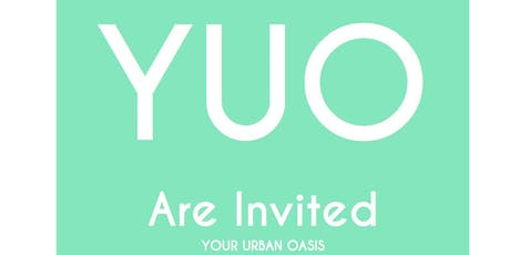 YUO - Your Urban Oasis tickets