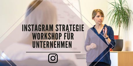 Instagram Strategie Workshop für Unternehmen Tickets
