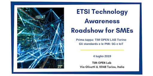 ETSI Technology Awareness Roadshow for SMEs - 1ª Tappa: TIM OPEN LAB Torino