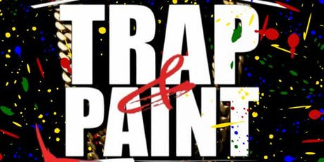 Trap and Paint Party tickets