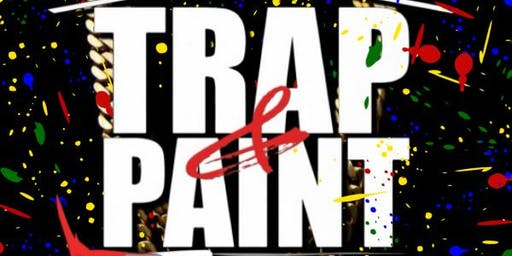 Trap and Paint Party