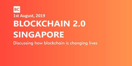 Blockchain 2.0 Singapore tickets