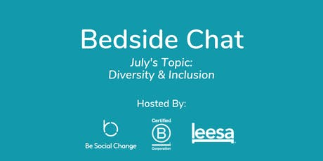 Bedside Chat - Diversity & Inclusion  tickets