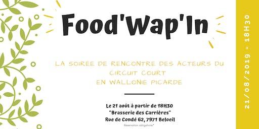 Food'Wap'In, la rencontre des acteurs du circuit court !