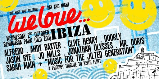 We Love at Benimussa Park (One More Time Ibiza)