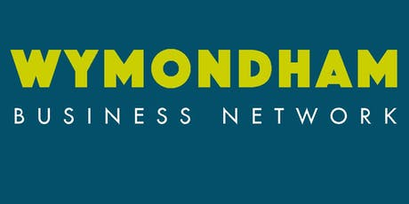 October  Wymondham Business Network Breakfast Meeting tickets