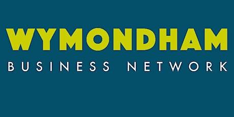 January 2020  Wymondham Business Network Breakfast Meeting - On tour! tickets