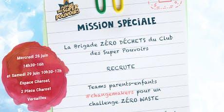 Mission spéciale : Zero Waste billets
