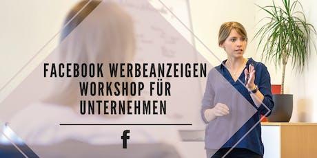 Facebook Werbeanzeigen Workshop Tickets
