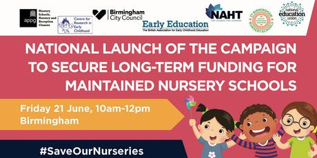 National launch of the campaign to secure long-term funding for maintained nursery schools tickets